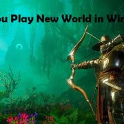 Can you Play New World in Windows 7